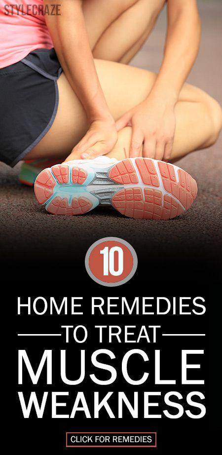 10 Effektiva huskurer för att behandla muskelsvaghet