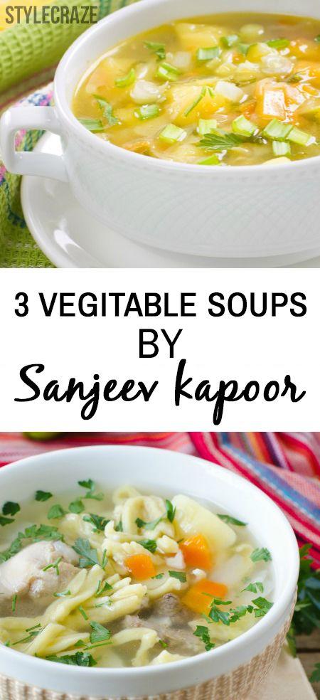 3 Yummilicious grönsakssoppor från sanjeev kapoor
