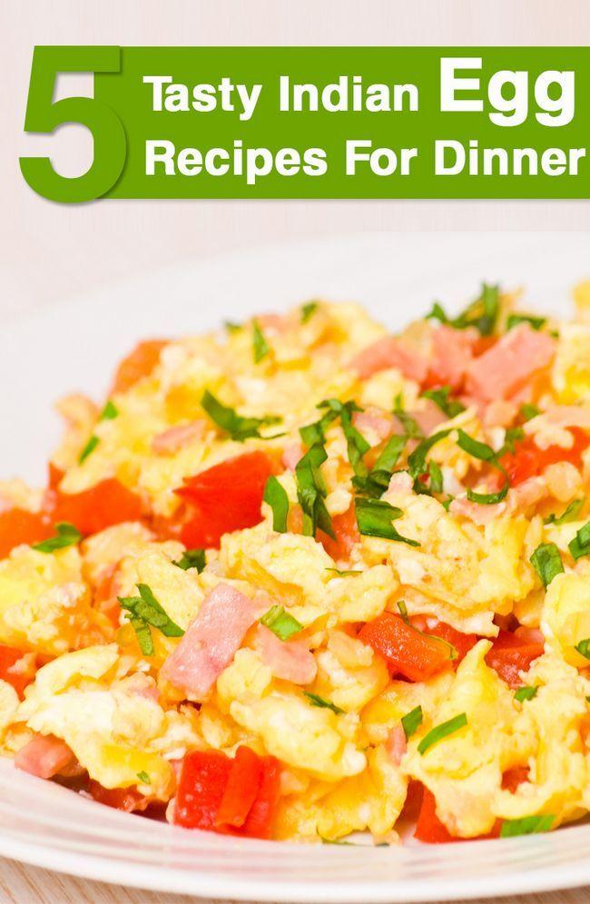 Topp 5 läckra indisk ägg recept för middag